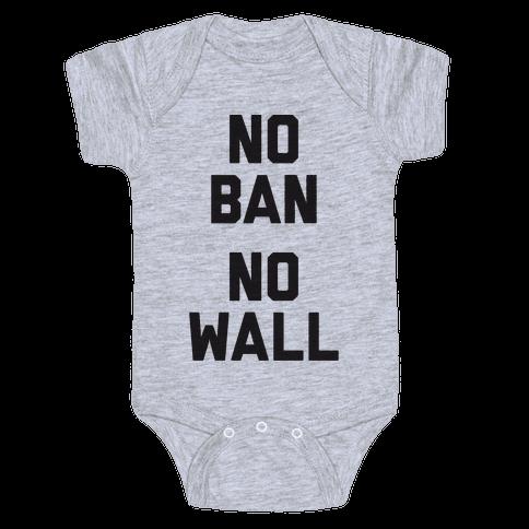 No Ban No Wall Baby Onesy