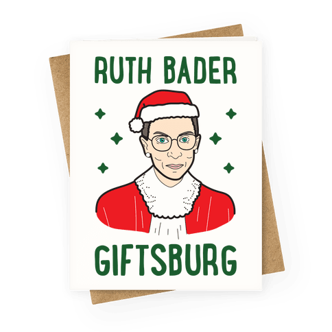 Ruth Bader Giftsburg Greeting Card