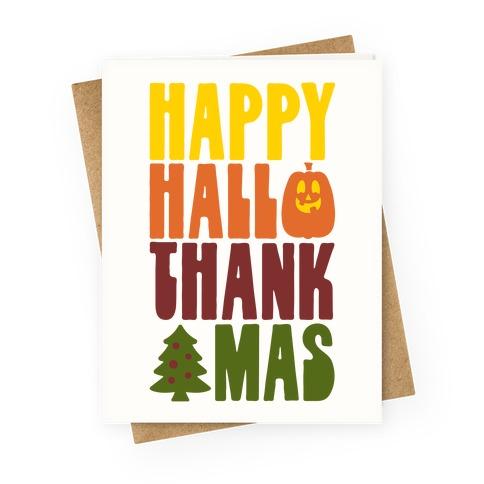 Happy Hallothankmas Greeting Card