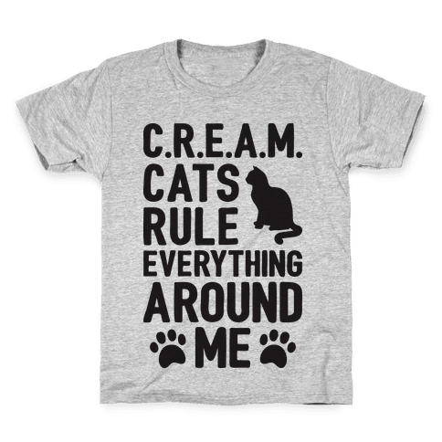 Cats Rule Everything Around Me Kids T-Shirt