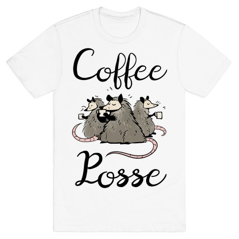 Coffee Posse T-Shirt
