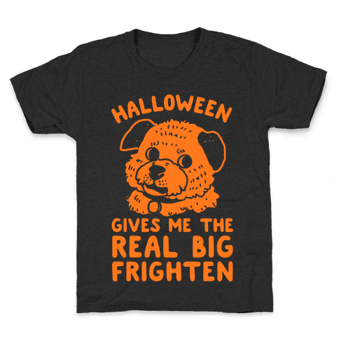 Halloween Gives Me The Real Big Frighten Kids T-Shirt