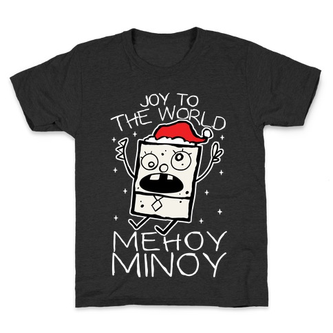 Joy To The World, Mihoy Minoy Kids T-Shirt