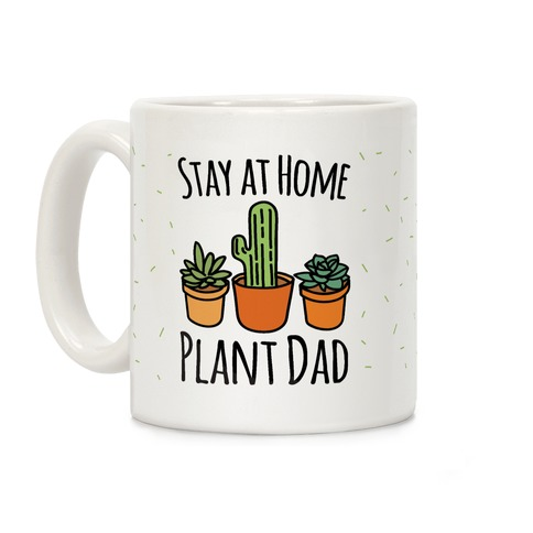 Stay At Home Plant Dad Coffee Mug