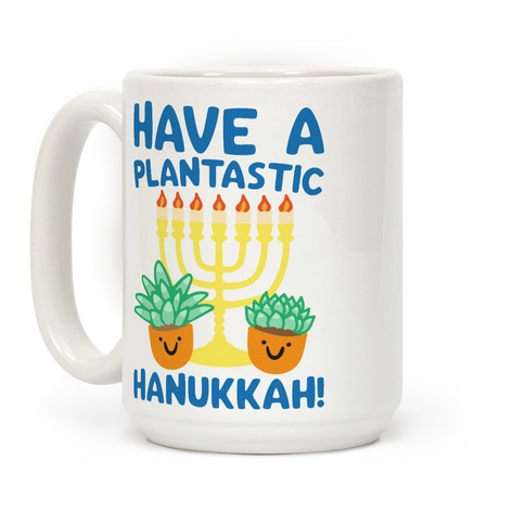 Have A Plantastic Hanukkah Coffee Mug