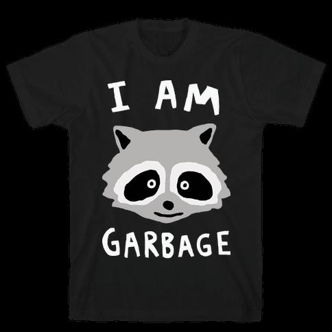 I Am Garbage Raccoon Mens T-Shirt