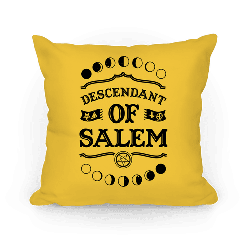 Descendant of Salem Pillow