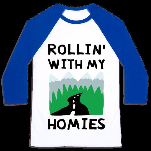 Rollin' With My Homies Roadtrip Baseball Tee