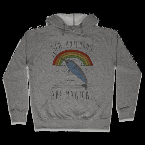 Sea Unicorns Are Magical  Hooded Sweatshirt