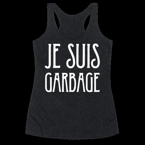 Je Suis Garbage