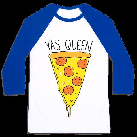 Yas Queen Pizza Baseball Tee