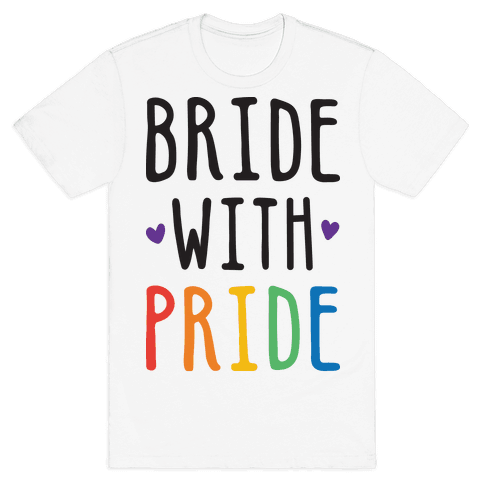 Bride With Pride Mens T-Shirt