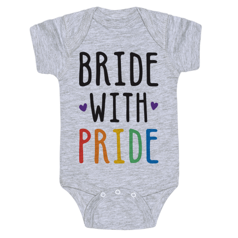 Bride With Pride Baby Onesy