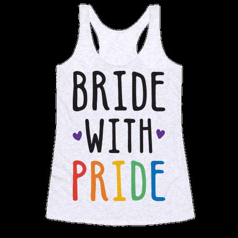 Bride With Pride Racerback Tank Top