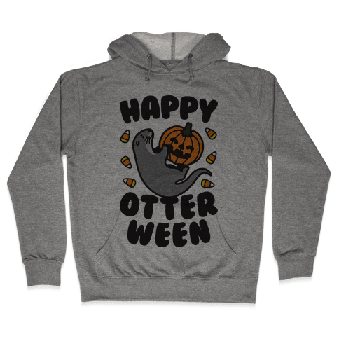 Happy Otterween Hooded Sweatshirt