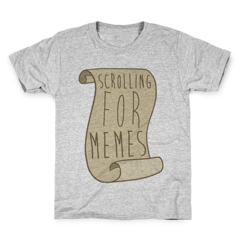 Scrolling for Memes Kids T-Shirt