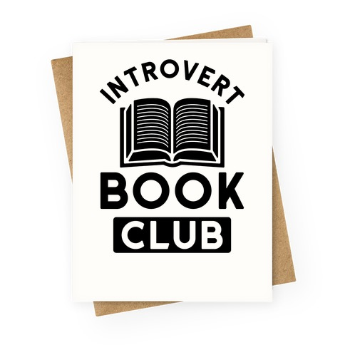 Introvert Book Club Greeting Card