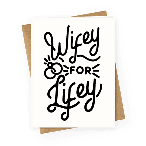 Wifey for Lifey Greeting Card