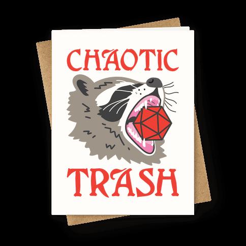 Chaotic Trash (Raccoon) Greeting Card