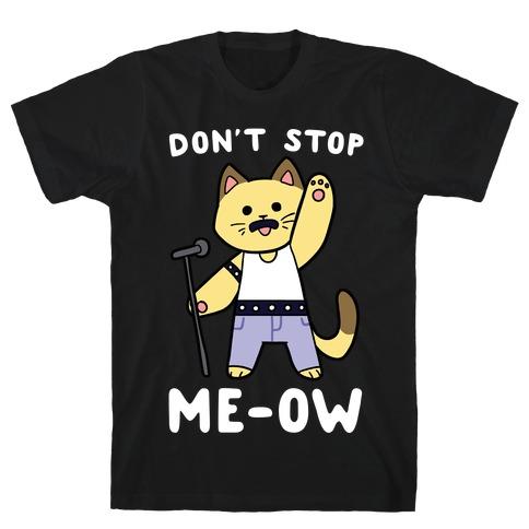 Don't Stop Me-ow Mens T-Shirt