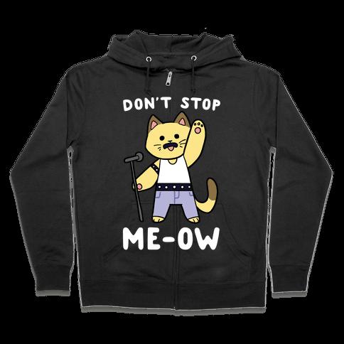 Don't Stop Me-ow Zip Hoodie