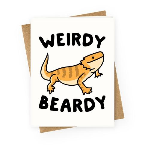 Weirdy Beardy Bearded Dragon Greeting Card