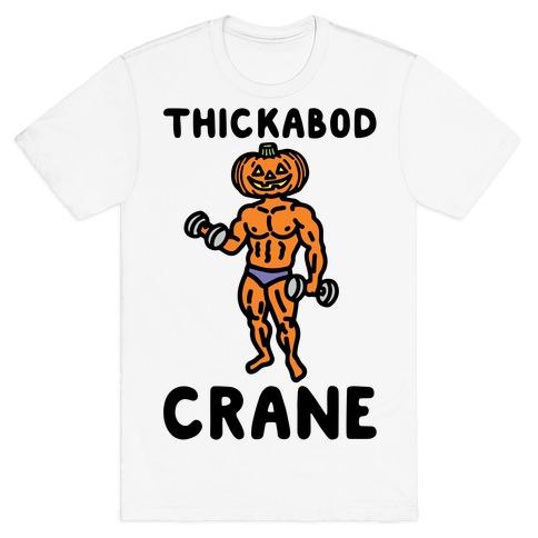 Thickabod Crane Parody T-Shirt