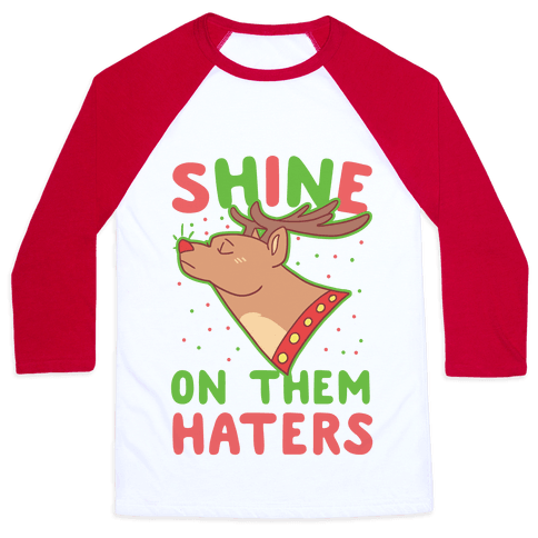 Shine on Them Haters Baseball Tee