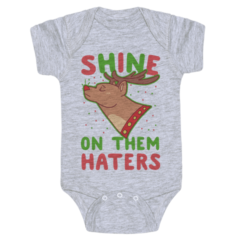 Shine on Them Haters Baby Onesy