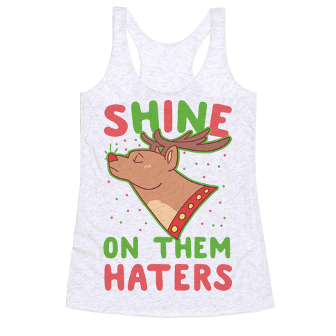 Shine on Them Haters Racerback Tank Top