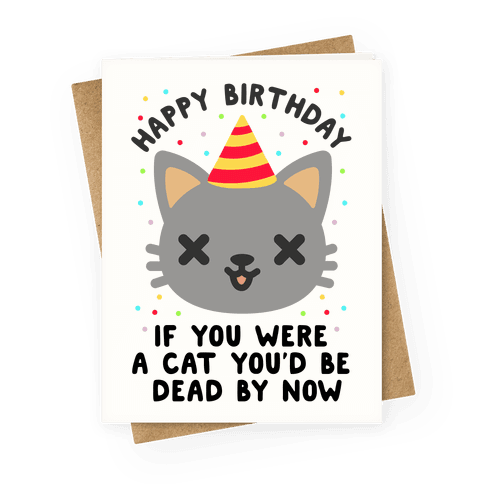 Happy Birthday If You Were a Cat