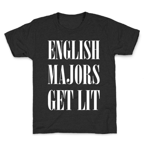 English Majors Get Lit Kids T-Shirt