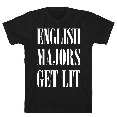 English Majors Get Lit Mens T-Shirt