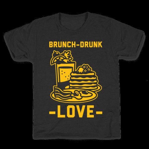 Brunch-Drunk Love Kids T-Shirt