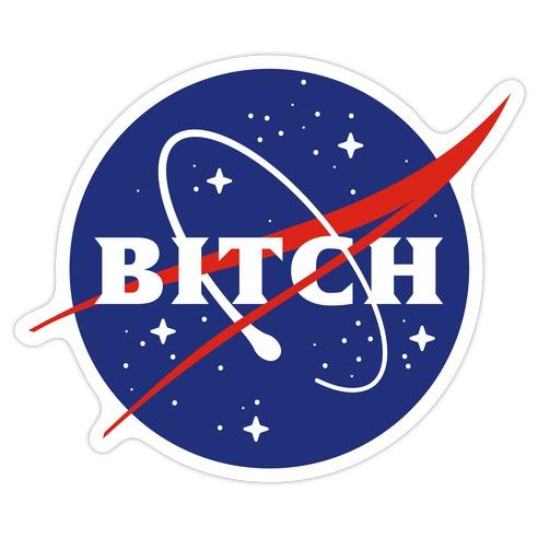 Bitch Space Program Logo Die Cut Sticker