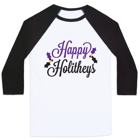 Happy Holitheys! Non-binary Holiday Baseball Tee