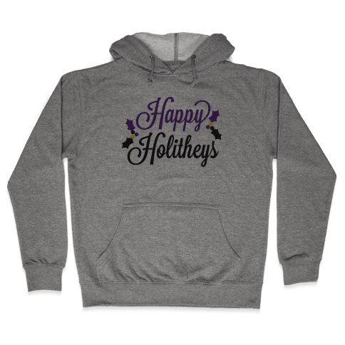 Happy Holitheys! Non-binary Holiday Hooded Sweatshirt