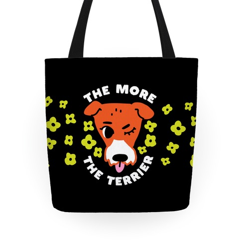 The More the Terrier Tote