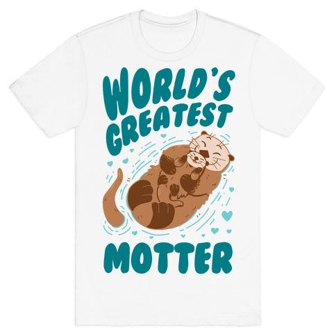 World's Greatest Motter T-Shirt