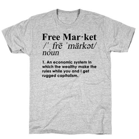 Free Market Definition T-Shirt