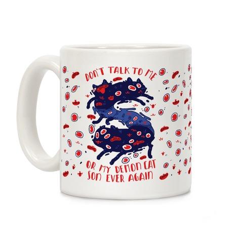 Don't Talk to My Demon Cat Son Coffee Mug
