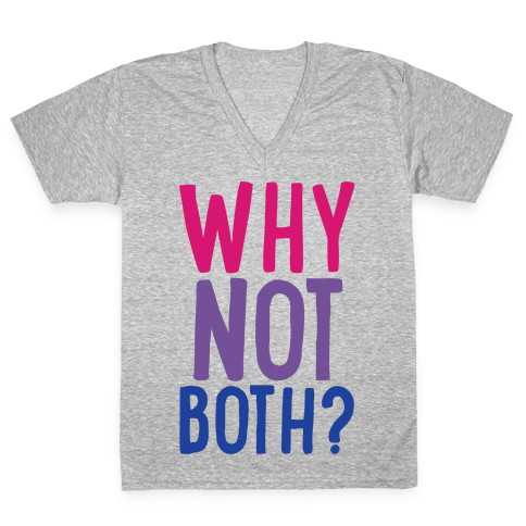 Why Not Both White Print V-Neck Tee Shirt