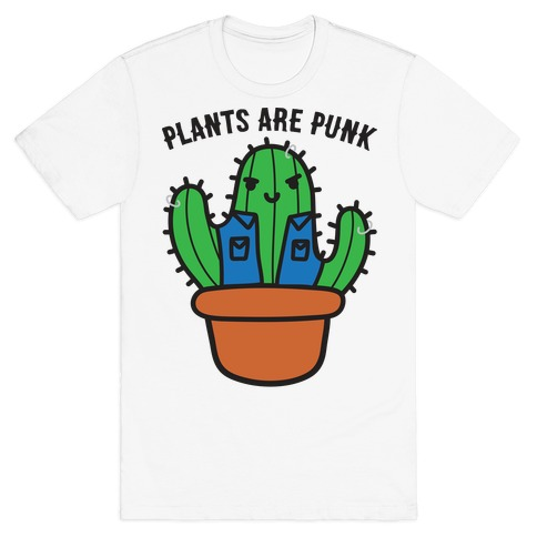Plants Are Punk T-Shirt