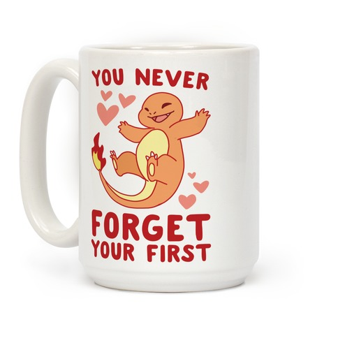You Never Forget Your First - Charmander Coffee Mug