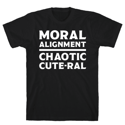 Moral Alignment Chaotic Cute-ral Mens T-Shirt