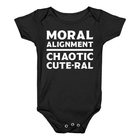 Moral Alignment Chaotic Cute-ral Baby Onesy