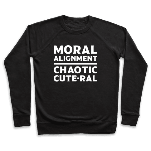 Moral Alignment Chaotic Cute-ral Pullover