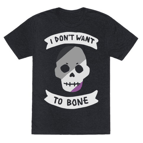 I Don't Want To Bone