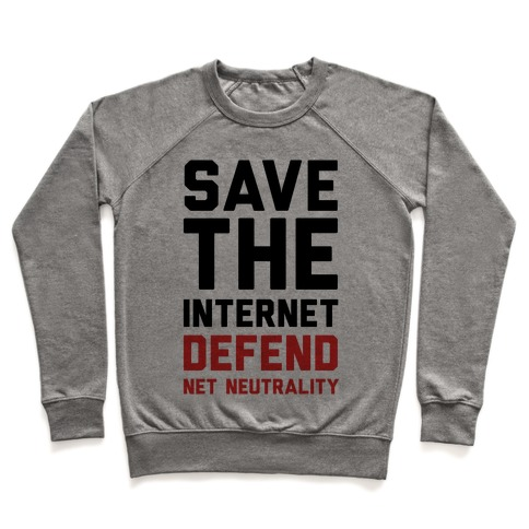 Save The Internet Defend Net Neutrality Pullover
