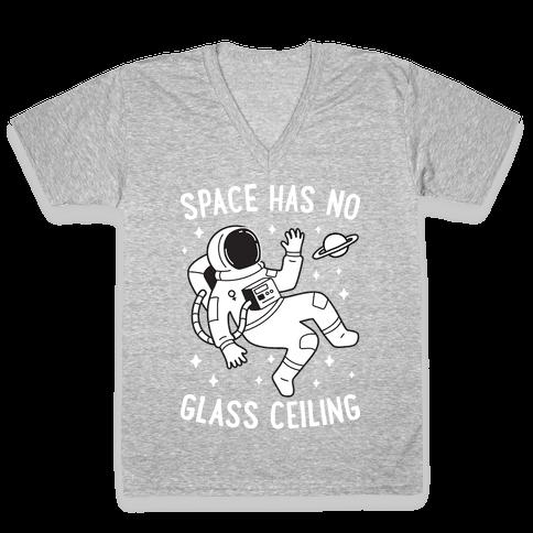 Space Has No Glass Ceiling V-Neck Tee Shirt